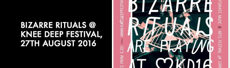 BR @ Knee Deep Festival - Staurday 27th August 2016