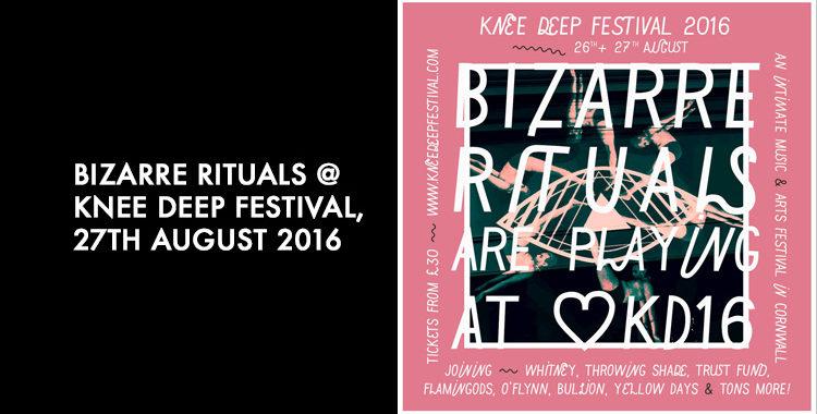 BR @ KNEE DEEP FESTIVAL - SATURDAY 27TH AUGUST 2016