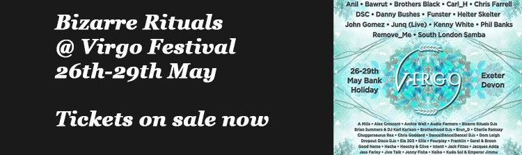 Bizarre Rituals @ Virgo Festival - 26th-29th May 2017
